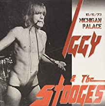 Michigan Palace 10.6.1973 by Iggy & The Stooges (2000-08-23)