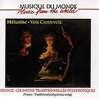 Voix Contrevoix - Chansons Traditionnelles Polyphoniques