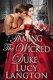 Taming the Wicked Duke: A Historical Regency Romance Book