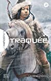 Traquée (L'insoumise t. 2) (French Edition)