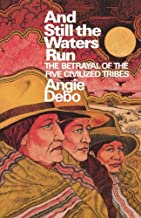 Best angie debo and still the waters run Reviews