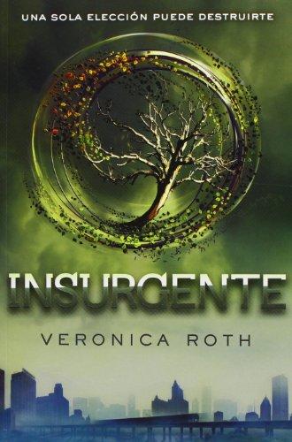 Divergente 2. Insurgente. (VERONICA ROTH)