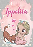 Ippolita: Taccuino A5 | Nome personalizzato Ippolita | Regalo di compleanno per moglie, figlia, sorella, mamma | Design: gatto | 120 pagine a righe, piccolo formato A5 (14.8 x 21 cm)