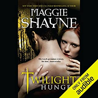 Twilight Hunger                   By:                                                                                                                                 Maggie Shayne                               Narrated by:                                                                                                                                 Chloe Campbell                      Length: 11 hrs and 10 mins     67 ratings     Overall 3.8