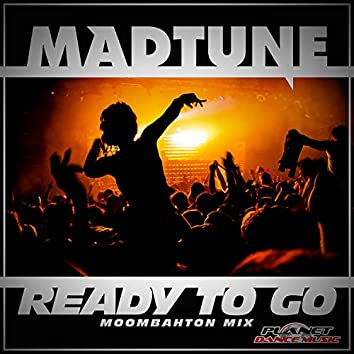 Ready To Go (Moombahton Mix)