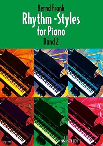 Rhythm-Styles for Piano, Bd.2 (Schott Pro Line)