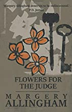 Flowers for the Judge (An Albert Campion Mystery)