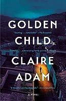 Golden Child: A Novel