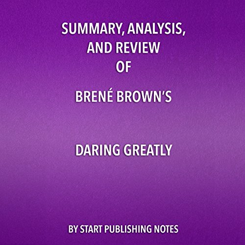 Summary, Analysis, and Review of Brene Brown's Daring Greatly audiobook cover art
