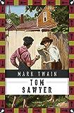 Tom Sawyers Abenteuer (Anaconda Kinderbuchklassiker, Band 28)