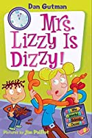 My Weird School Daze #9: Mrs. Lizzy Is Dizzy! (My Weird School Daze, 9)