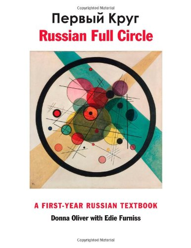 Russian Full Circle: A First-Year Russian Textbook