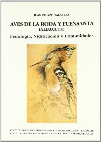 Aves de la Roda y Fuensanta (Albacete).