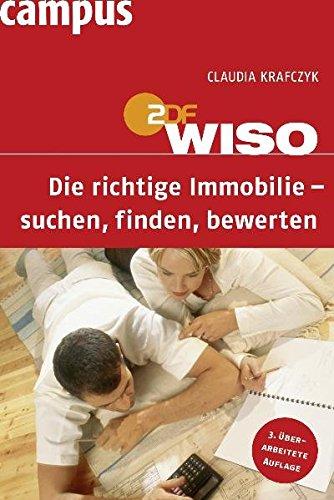 WISO: Die richtige Immobilie - suchen, finden, bewerten