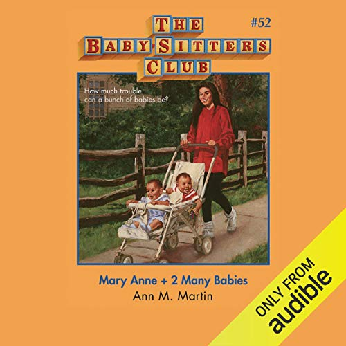 Mary Anne + 2 Many Babies audiobook cover art