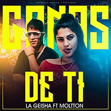 Ganas de Ti (feat. Moltton)