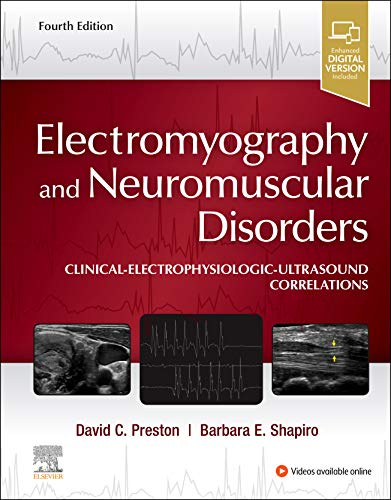 Electromyography and Neuromuscular Disorders: Clinical-Electrophysiologic-Ultrasound Correlations