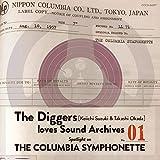 The Diggers : Keiichi Suzuki & Takashi Okada loves Sound Archives 01 Spotlight on the Columbia Symphonette 〜鈴木慶一・岡田 崇、コロムビア・シンフォネットを探る〜