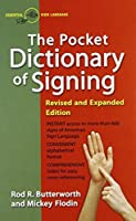 The Pocket Dictionary Of Signing by Rod R. Butterworth Mickey Flodin(1992-06-08)