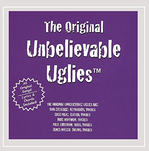The Original Unbelievable Uglies