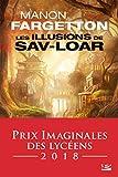 Les Illusions de Sav-Loar (French Edition)