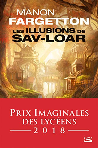 Les Illusions de Sav-Loar