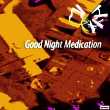 Good Night Medication