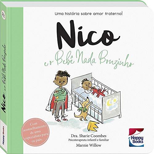 Muita Calma Nessa Hora! Nico e o Bebê Nada Bonzinho
