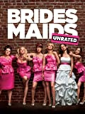 Bridesmaids Unrated