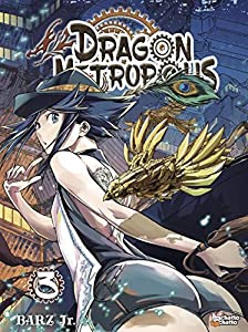 Dragon Metropolis Edition simple Tome 3