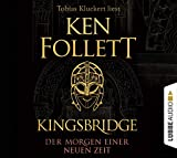 Ken Follett: Kingsbridge – Der Morgen einer neuen Zeit