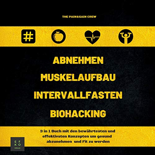 Abnehmen Muskelaufbau Intervallfasten Biohacking [Lose Weight Muscle Building Intermittent Fasting Biohacking] audiobook cover art