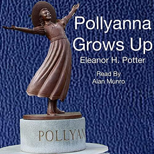 Pollyanna Grows Up cover art
