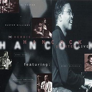 The Herbie Hancock Quartet (feat. Michael Brecker, Greg Osby, Bobby McFerrin) [Live]
