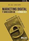 Marketing digital y Dirección De E-Commerce: Integración de las estrategias digitales