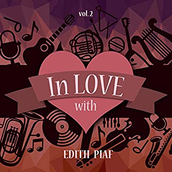 In Love with Edith Piaf, Vol. 2