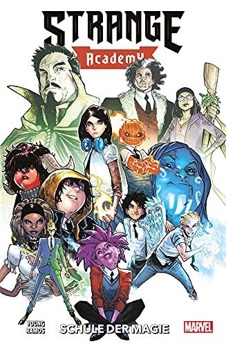 Strange Academy: Bd. 1: Schule der Magie