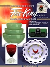 Anchor Hocking's Fire-King and More: Identification and Value Guide Including Early American Prescut and Wexford