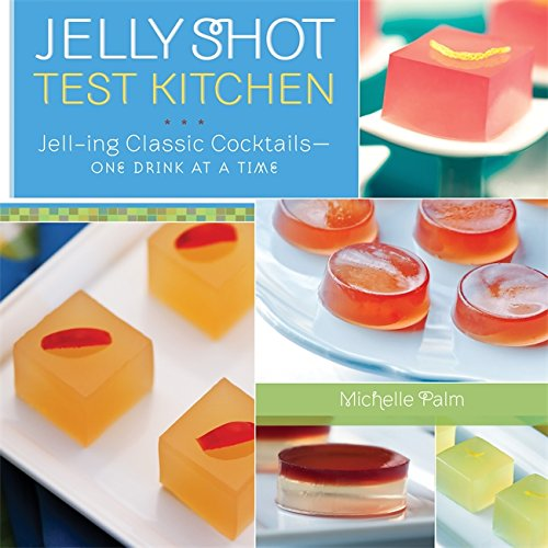 Jello Shot Cookbook
