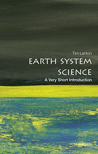 Compare Textbook Prices for Earth System Science: A Very Short Introduction Very Short Introductions 1 Edition ISBN 9780198718871 by Lenton, Tim