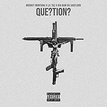 Questions (feat. Lil Taz & Big Bam Da Souflord)