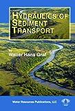 Hydraulics of Sediment Transport - Walter Hans Graf