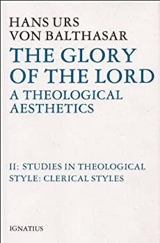 Studies in Theological Style: Clerical Styles (The Glory of the Lord : a Theological Aesthetics) - Book #2 of the Glory of the Lord: A Theological Aesthetics