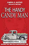 The Handy Candy Man: Solving the 1960 Cold Case of Alice L. Lee