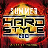 Summer of Hardstyle 2013