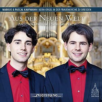 Aus der Neuen Welt (Kern-Orgel in der Frauenkirche Dresden)