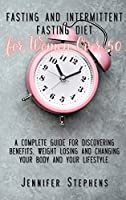 Fasting and Intermittent Fasting Diet for Women Over 50