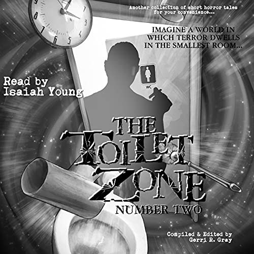 The Toilet Zone: Number Two cover art