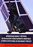 Aprendizaje animal y métodos de educación y adiestramiento orientado a perros de