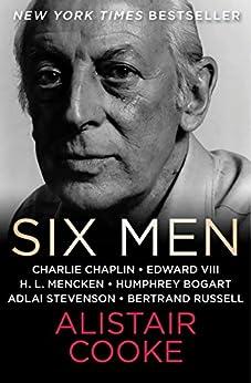 Six Men by [Alistair Cooke]